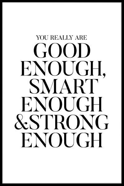 Good Enough Smart Enough Poster