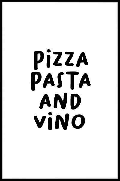 Pizza Pasta And Vino Poster