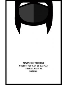 Be Batman Poster