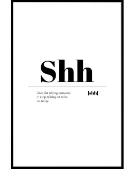 Shh Poster